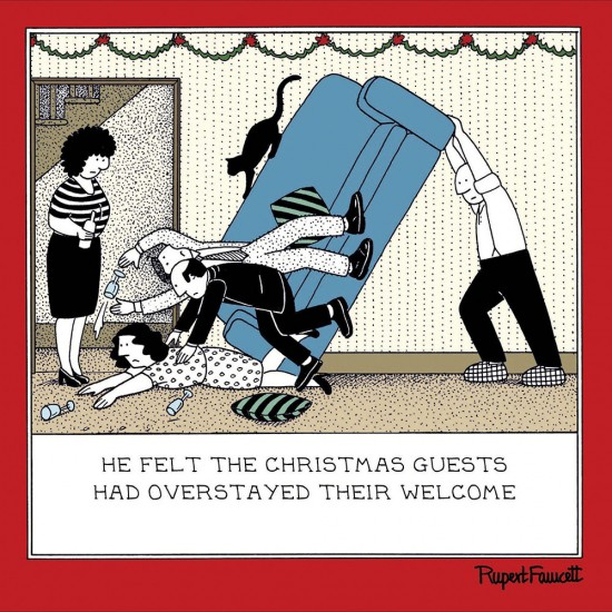 Christmas Guests Overstayed Welcome Humorous Blank Greeting Card - Fred by Rupert Fawcett (476082)