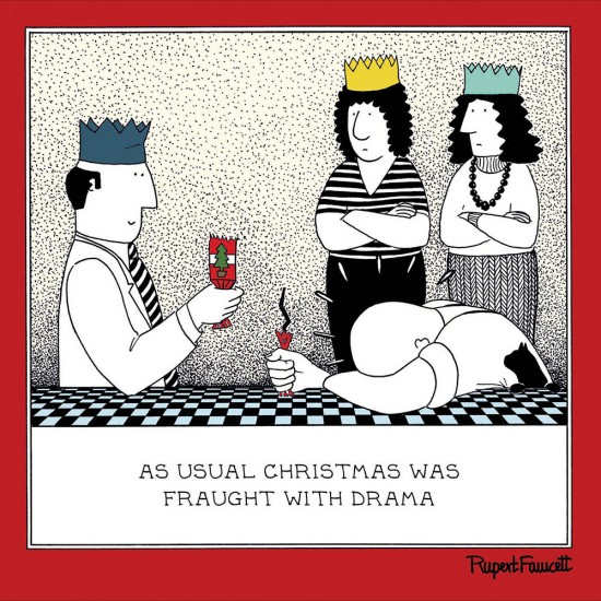 Christmas Fraught With Drama Humorous Blank Greeting Card - Fred by Rupert Fawcett (476112)
