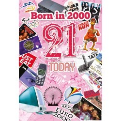 Female 21st Birthday Greeting Card - Born in 2000 - Milestone Age 21 for Her - Interesting Facts Inside from 2000 for Her - Attractive Foil Finish (YA240)