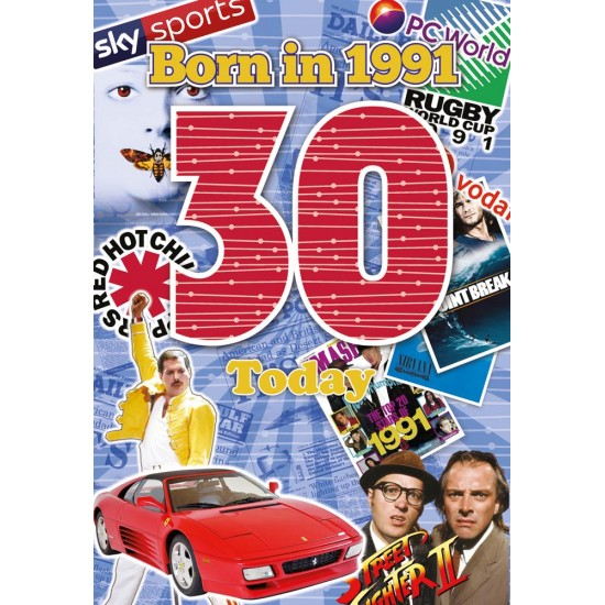 Male 30th Birthday Greeting Card - Born in 1991 - Milestone Age 30 - Interesting Facts Inside from 1991 - Attractive Foil Finish (YA243)