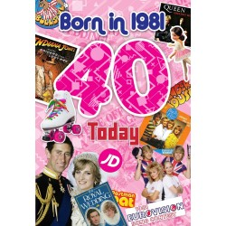 Female 40th Birthday Greeting Card - Born in 1981 - Milestone Age 40 - Interesting Facts Inside from 1981 - Attractive Foil Finish (YA244)