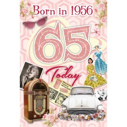 Female 65th Birthday Greeting Card - Born in 1956 - Milestone Age 65 - Interesting Facts Inside from 1956 - Attractive Foil Finish (YA250)