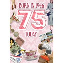 Female 75th Birthday Greeting Card - Born in 1946 - Milestone Age 75 - Interesting Facts Inside from 1946 - Attractive Foil Finish (YA254)