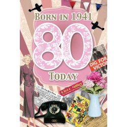 Female 80th Birthday Greeting Card - Born in 1941 - Milestone Age 80 - Interesting Facts Inside from 1941 - Attractive Foil Finish (YA256)