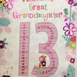 To An Amazing Great Granddaughter 13 Today Happy Birthday Card