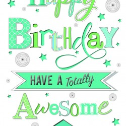 Happy Birthday Have A Totally Awesome Day Glittered Birthday Card