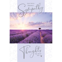 Lavender Fields - Sent with Deepest Sympathy Thoughts Are With You Greeting Card