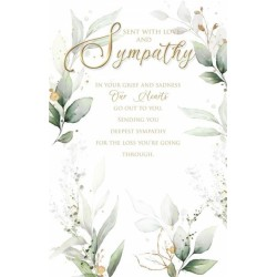 Sent with Love and  Sympathy ...Our Hearts Go Out To You Condolence Greeting Card