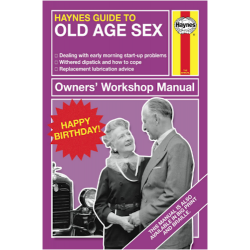Haynes Guide To 'Old Age Sex' Happy Birthday Card