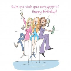 You're one whole year more gorgeous Happy Birthday! with Friends at Wine Bar Greeting Card