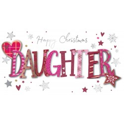 Happy Christmas Daughter Luxury Handmade 3D Greeting Card By Talking Pictures