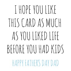 Dad Life Before Kids Fathers Day Greeting Card (FWM010)