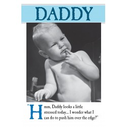 Daddy Stressed Over the Edge Fathers Day Greeting Card (FDW671)