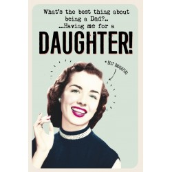 Dad Best Thing me your Daughter Fathers Day Greeting Card (FDW734)