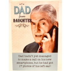 Dad from Daughter Smartphone Left Ear Fathers Day Greeting Card (FDW720)