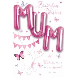 Birthday Wishes Mum - Single Large Card with 3 x 30cm foil balloons by Balloon Boutique