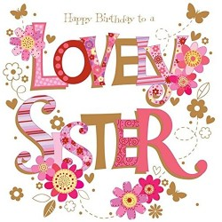Large Luxury Handmade Lovely Sister Birthday Card