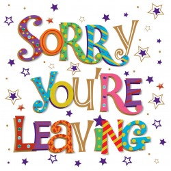 Large Luxury Handmade Sorry Your Leaving Card