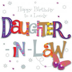 Lovely Daughter-In-Law Happy Birthday Luxury 3D Hand Finished Greeting Card
