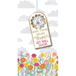Hope You're Feeling Brighter Get Well Soon Luxury Tag Handmade Card by Talking Pictures