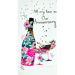 All my Love on Our Anniversary Luxury Handmade 3D Champagne Card by Talking Pictures