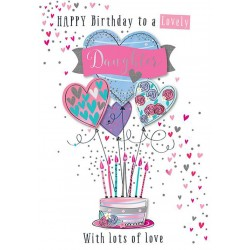 To a Lovely Daughter on your Birthday with Love Luxury Hand Finished Greeting Card