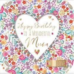 Happy Birthday Wonderful Mum with Love Luxury Handmade Card by Talking Pictures