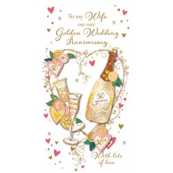 Wife on Our Golden Anniversary 50th Luxury Handmade 3D Champagne Card by Talking Pictures