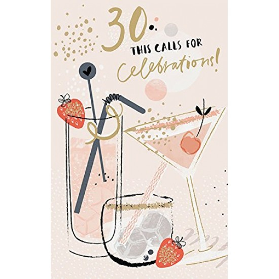 30 This Calls For Celebrations 30th Female Cocktail Birthday Card