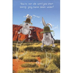 Your Not Old Until You See Grey Hares Funny Happy Birthday Greeting Card