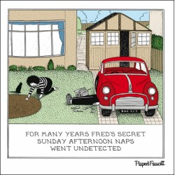 Afternoon Kip - Secret Sunday Car Repair - Humorous Blank Card - Fred by Rupert Fawcett