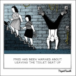 In Chains - Toilet Seat Up - Humorous Blank Card - Fred by Rupert Fawcett