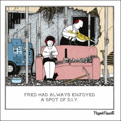 DIY - Home Redecorating Disaster - Humorous Blank Card - Fred by Rupert Fawcett