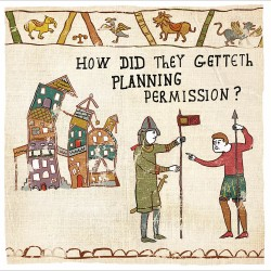 Planning Permission - Humorous Greeting Card - Hysterical Heritage by Ian Blake