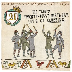 21st Birthday Lets Go Clubbing - Humorous Card - Hysterical Heritage by Ian Blake
