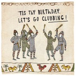 Lets Go Clubbing - Humorous Birthday Card - Hysterical Heritage by Ian Blake