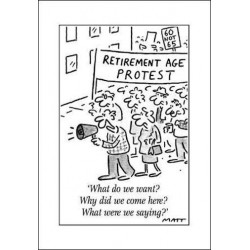 MATT - Retirement Age Protest - Humorous Blank Birthday Funny Greeting Card