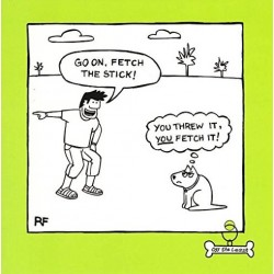Fetch It Funny Dog Humour Greeting Card - Off The Leash (CM-054173)
