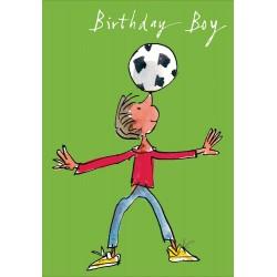 Birthday Boy - Football Nose Stall Skills Greeting Card By Quentin Blake