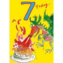 7 Today Boy 7th Birthday Card - Dragon Fire - By Quentin Blake