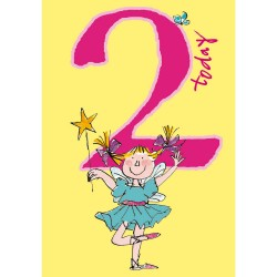 2 Today Girl 2nd Birthday Card - Fairy & Wand - By Quentin Blake