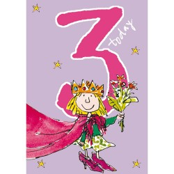 3 Today Girl 3rd Birthday Card - Princess With Flowers - By Quentin Blake