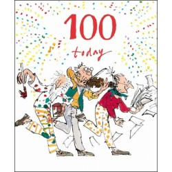 100th Birthday Century Celebration Male or Female Greeting Card By Quentin Blake