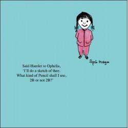 Hamlet Ophelia Pencil 2B or not 2B - Funny Humorous Blank Greeting Card by Spike Milligan - Woodmansterne