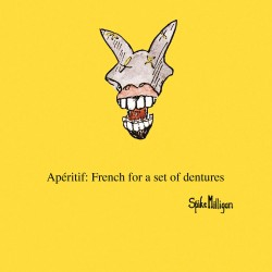 Dentures French Apéritif - Funny Humorous Blank Greeting Card by Spike Milligan - Woodmansterne