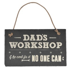 Hanging Slate Plaque Dad's Workshop If He Can't Fix It No One Can