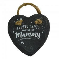 I Love That You're My Mummy Love Heart Hanging Slate Plaque