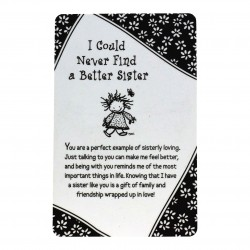 I Could Never Find A Better Sister Keepsake Wallet Card (WT341) Blue Mountain Arts