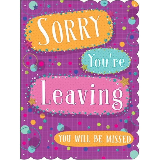 Large Sorry You`re Leaving - You Will Be Missed Goldmark Card
